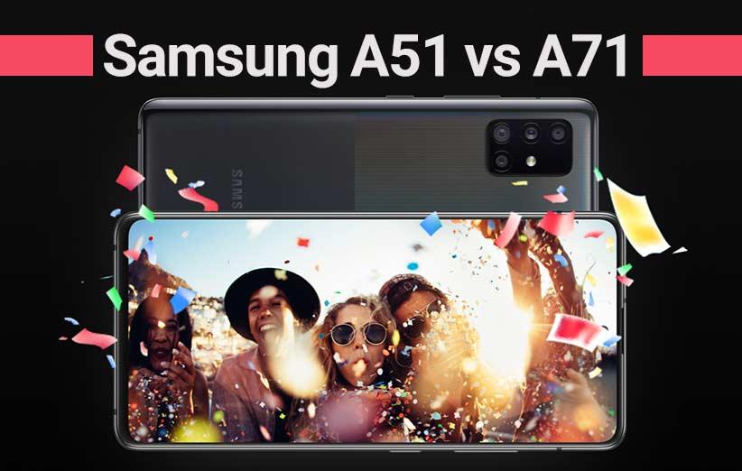 مقایسه گوشی a51 با a71